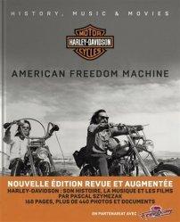 Dernières parutions sur Moto, Harley Davidson, American Freedom Machine. Histoire, Musique & Films