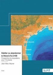 Dernières parutions sur Économie et politiques de l'écologie, Habiter ou abandonner le littoral d'ici 2100