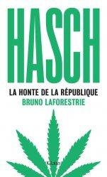 Dernières parutions sur Essais et récits, Hasch, la honte de la République
