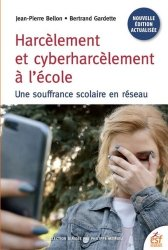 Dernières parutions sur Psychologie à l'école, Harcèlement et cyberharcèlement