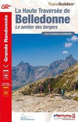 Dernières parutions sur Guides de randonnée, La Haute Traversée de Belledonne