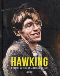 Dernières parutions sur Astronomes et astrophysiciens, Hawking : l'homme, le génie et la théorie du Tout