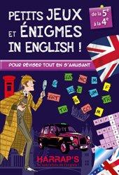 Dernières parutions dans Harrap's cahier de vacances, Harrap s Petits jeux et énigmes in english 5/4ème