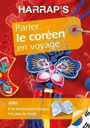 Dernières parutions sur Guides de conversation, Harrap's parler le Coréen en voyage