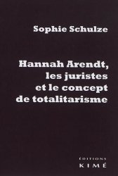 Dernières parutions sur Autres ouvrages de philosophie du droit, Hannah Arendt, les juristes et le concept de totalitarisme