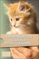 Dernières parutions sur Ethologie, Harmonisation globale pour l'animal