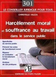 Dernières parutions dans Conseiller juridique pour tous, Harcèlement moral et souffrance au travail dans le service public