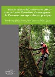 Dernières parutions sur Gestion des exploitations, Hautes valeurs de conservation (HVC) dans les unités forestières d'aménagement du Cameroun