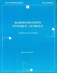 Harmonisation statique globale, méthodes des 3 équerres