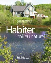 Nouvelle édition Habiter en milieu naturel