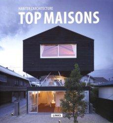 Nouvelle édition Habiter l'architecture : top maisons