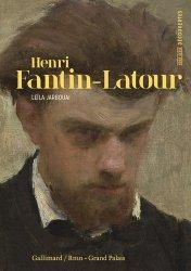 Dernières parutions dans Hors série Découvertes Gallimard, Henri Fantin-Latour