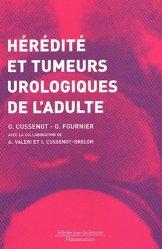 Dernières parutions sur Cancers uro-néphrologiques, Hérédité et tumeurs urologiques de l'adulte