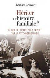 Dernières parutions sur Réussite personnelle, Hériter de l'histoire familiale ?