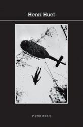 Dernières parutions dans Photo poche, Henri Huet