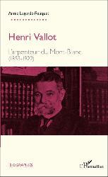 Dernières parutions dans Biographies, Henri Vallot