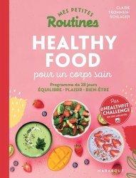 Dernières parutions sur Cuisine bio et diététique, Healthy food pour un corps sain