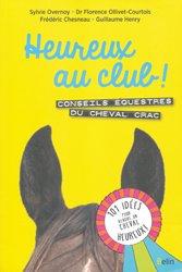 Dernières parutions sur Equitation pour les enfants, Heureux au club ! Conseils équestres du cheval Crac