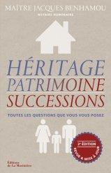 Dernières parutions sur Héritage guides pratiques, Héritage, patrimoine, successions. 3e édition revue et corrigée