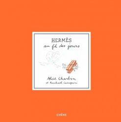 Nouvelle édition Hermès au fil des jours