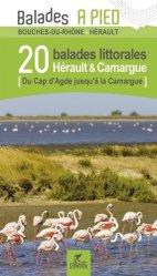 Dernières parutions dans Balades à pied, Hérault & Camargue