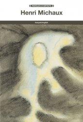 Dernières parutions dans Paroles d'artiste, Henri Michaux. Edition bilingue français-anglais