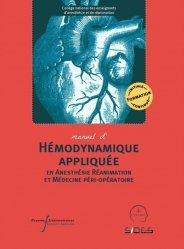 Dernières parutions dans CM, Hémodynamique appliquée en Anesthésie Réanimation et Médecine péri-opératoire