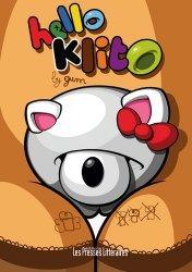 Dernières parutions dans L'art du graffiti, Hello Klito