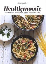 Dernières parutions sur Pâtes , riz et céréales, Healthynomie