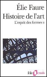 Dernières parutions dans Folio. Essais, Histoire de l'art. L'esprit des formes, Volume 2
