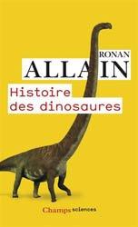 Dernières parutions sur Origines de la vie sur terre, Histoire des dinosaures