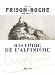 Dernières parutions sur Patrimoine montagnard, Histoire de l'alpinisme