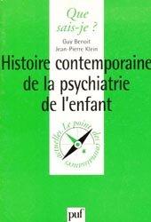 Souvent acheté avec Difficultés et troubles à l'adolescence, le Histoire contemporaine de la psychiatrie de l'enfant