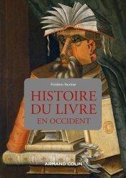 Dernières parutions sur Imprimerie,reliure et typographie, Histoire du livre en Occident