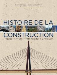 Dernières parutions sur Patrimoine contemporain depuis 1792, Histoire de la construction moderne et contemporaine en France