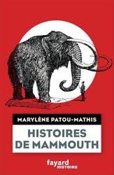 Dernières parutions sur Paléontologie - Fossiles, Histoires de mammouth