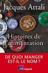 Dernières parutions sur Histoire de la gastronomie, Histoires de l'alimentation