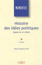 Dernières parutions dans Mémentos Dalloz. Série Droit public, Histoire des idées politiques depuis le XIXe siècle. 9e édition