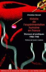 Dernières parutions dans Médecine et sciences humaines, Histoire de l'expérimentation humaine en France