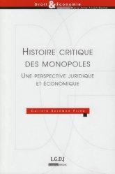 Dernières parutions dans Droit & Economie, Histoire critique des monopoles. Une perpective juridique et économique