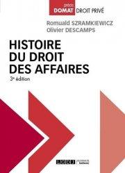 Dernières parutions dans Domat droit privé, Histoire du droit des affaires. 3e édition