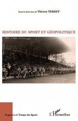 Dernières parutions dans Espaces et temps du sport, Histoire du sport et géopolitique