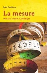 Souvent acheté avec Histoire des grands scientifiques français, le La mesure