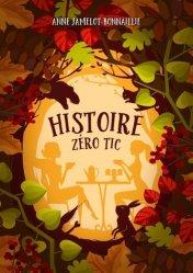 Dernières parutions sur Thérapies diverses, Histoire zéro tic