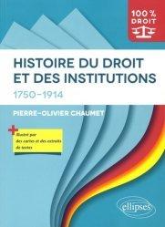 Dernières parutions dans 100% DROIT, Histoire du droit et des institutions (1750-1914)