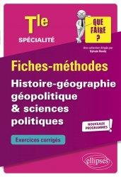 Dernières parutions dans Que faire ?, Histoire-géographie, géopolitique & sciences politiques Tle spécialité