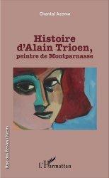 Dernières parutions dans Rue des écoles, Histoire d'Alain Trioen, peintre de Montparnasse