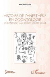 Dernières parutions sur Odontologie, Histoire de l'anesthésie en odontologie