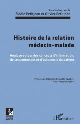 Dernières parutions dans Éthique et pratique médicales, Histoire de la relation médecin-malade