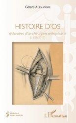 Dernières parutions dans Médecine à travers les siècles, Histoire d'os